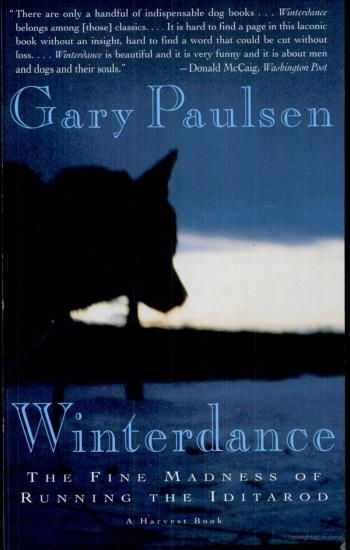 "Quick Book Reviews: ""Winterdance"" by Gary Paulsen - The Race Against Nature"